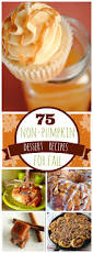 75 non pumpkin fall desserts something swanky