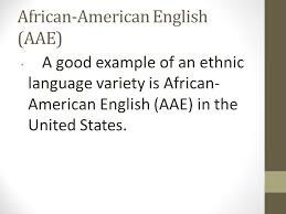 language race and ethnicity najd 232 african american english