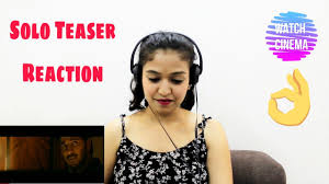 solo world of siva reaction u0026 review dulque with loop