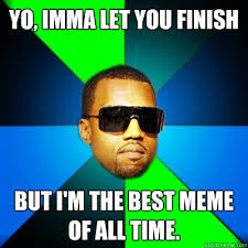 Meme Time - the 25 best internet memes of all time