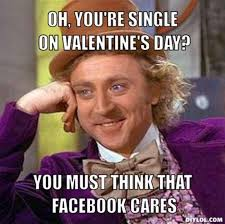 Who Cares Meme - happy valentine s day will you be meme