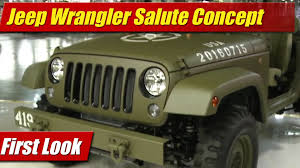 jeep wrangler military first look jeep wrangler salute concept testdriven tv