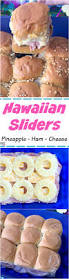 hawaiian ham and cheese sliders with pineapple recipe must have mom