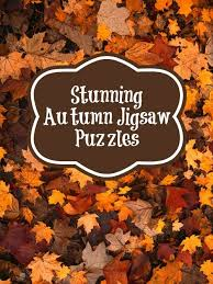 stunning autumn jigsaw puzzles for ushering in fall