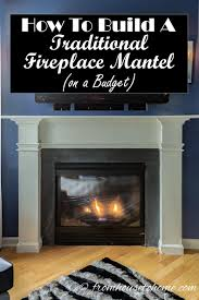 how to build a traditional fireplace mantel on a budget