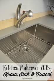 kitchen makeover 2015 kraus sink u0026 faucet my creative days