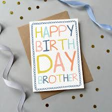 birthday card ideas for brother 25 wonderful happy birthday brother greetings e card images