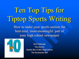granite bay gazette october 2017 ten top tips for tiptop sports writing how to your sports
