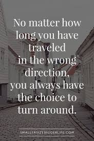 quote journey home best 25 life choices quotes ideas on pinterest love choices