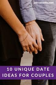 10 unique date ideas for couples a purpose driven