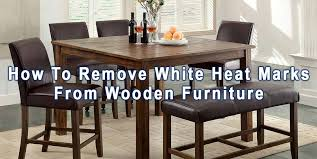 how to remove white heat spots from wood furniture how to succesfully get white heat marks a wooden table