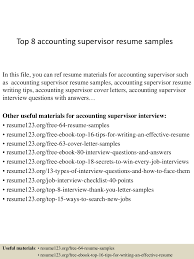 Resume Samples For Accounting by Top8accountingsupervisorresumesamples 150331214923 Conversion Gate01 Thumbnail 4 Jpg Cb U003d1427856611