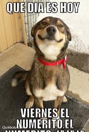 Meme Viernes - que dia es hoy viernes el memes en quebolu