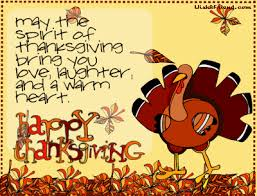 may the spirit of thanksgiving bring you laughter and a warm