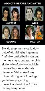 Kidz Bop Meme - addicts before and after alcohol weed weetbix cocaine bio kidzbop