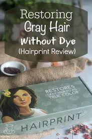 true hair restoring gray hair to its true color without dye hairprint review