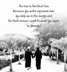wedding quotes to husband true in here and the hearafter islam husband