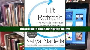 free pdf hit refresh the quest to rediscover microsoft s soul