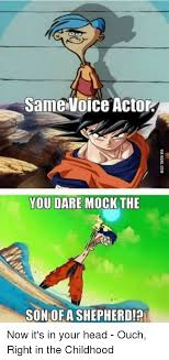 Right In The Childhood Meme - same voice actor you dare mock the son of ashepherd now it s in