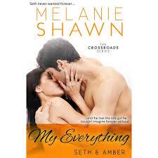 Awn Books My Everything Seth U0026 Amber Crossroads 4 By Melanie Shawn