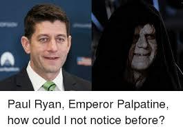 Emperor Palpatine Meme - emperor palpatine and emperor palpatine meme on me me