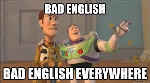English Meme - bad english bad english everywhere misc quickmeme