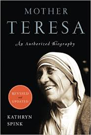 Mother Teresa An Authorized Biography Summary | amazon com mother teresa revised edition an authorized biography