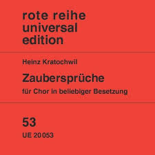 zaubersprüche kratochwil zaubersprüche for choir in variable voices op 78