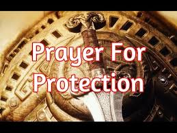 powerful prayer for protection prayer for god s protection