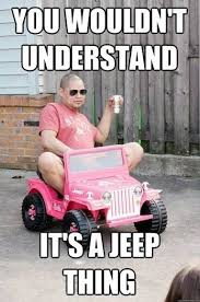 Jeep Wrangler Meme - 9 reasons why a jeep wrangler is the best summer car