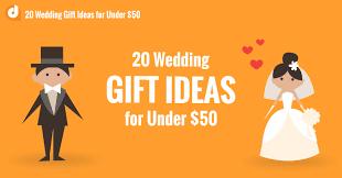Wedding Gift Options Wedding Gift Ideas For Under 50