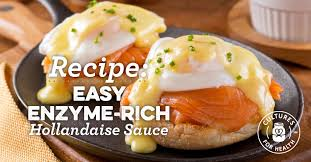 cuisine hollandaise easy enzyme rich hollandaise sauce recipe cultures for health