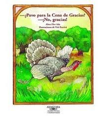 turkey for thanksgiving dinner no thanks by alma flor ada