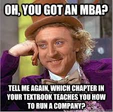 Mba Meme - what are the best one liners jokes memes on mbas quora