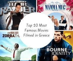 famous movies 10 most famous movies filmed in greece gtl george soultis