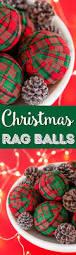 diy holiday rag balls craft tutorial sugar u0026 soul