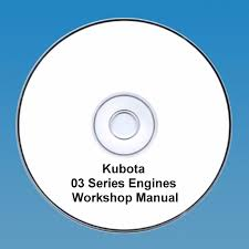 kubota 03 series diesel engine workshop manual 122651732797