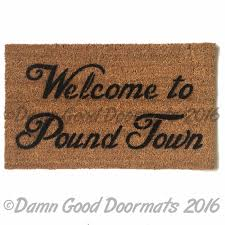 funny welcome welcome to pound town sex time funny rude outdoor mature doormat