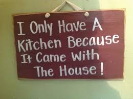 Funny Cutting Boards by I Only Have A Kitchen Because It Came With The House Sign Wood