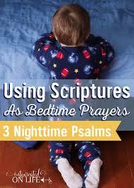 scriptures as bedtime prayers 3 nighttime psalms