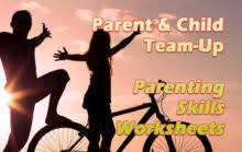 parent and child team up with parenting skills worksheets