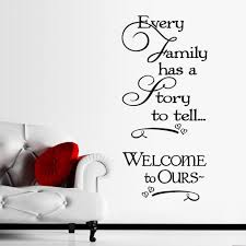 quote to decorate a room every family has a story to tell inspirational quotes wall