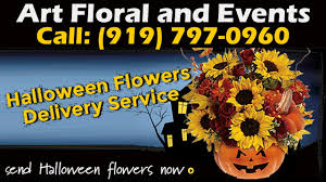 Best Flower Delivery Service Best Halloween Flowers Delivery Service Call 919 797 0960