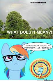 Double Rainbow Meme - quadruple rainbows are the new double rainbow by radon online meme