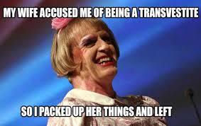 Transvestite Meme - transvestite archives haeha net