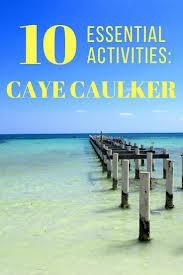 Belize On Map 25 Best Caye Caulker Ideas On Pinterest Belize Belize
