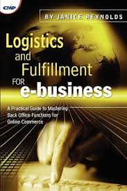 logistics and fulfilment for e business a practical guide to