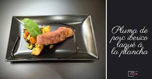 plancha cuisine cuisine à la plancha pluma de porc iberico laqué et fricassée de