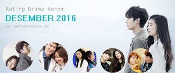 film korea rating terbaik rating drama korea bulan desember 2016 review drama asia