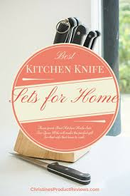 Best Knives For The Kitchen by Best 25 Best Kitchen Knife Set Ideas On Pinterest Sugar Foods